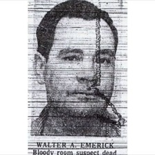 Walter Emerick shot himself at the St. Anthony Hotel before police could question him about the murder in Room 636.